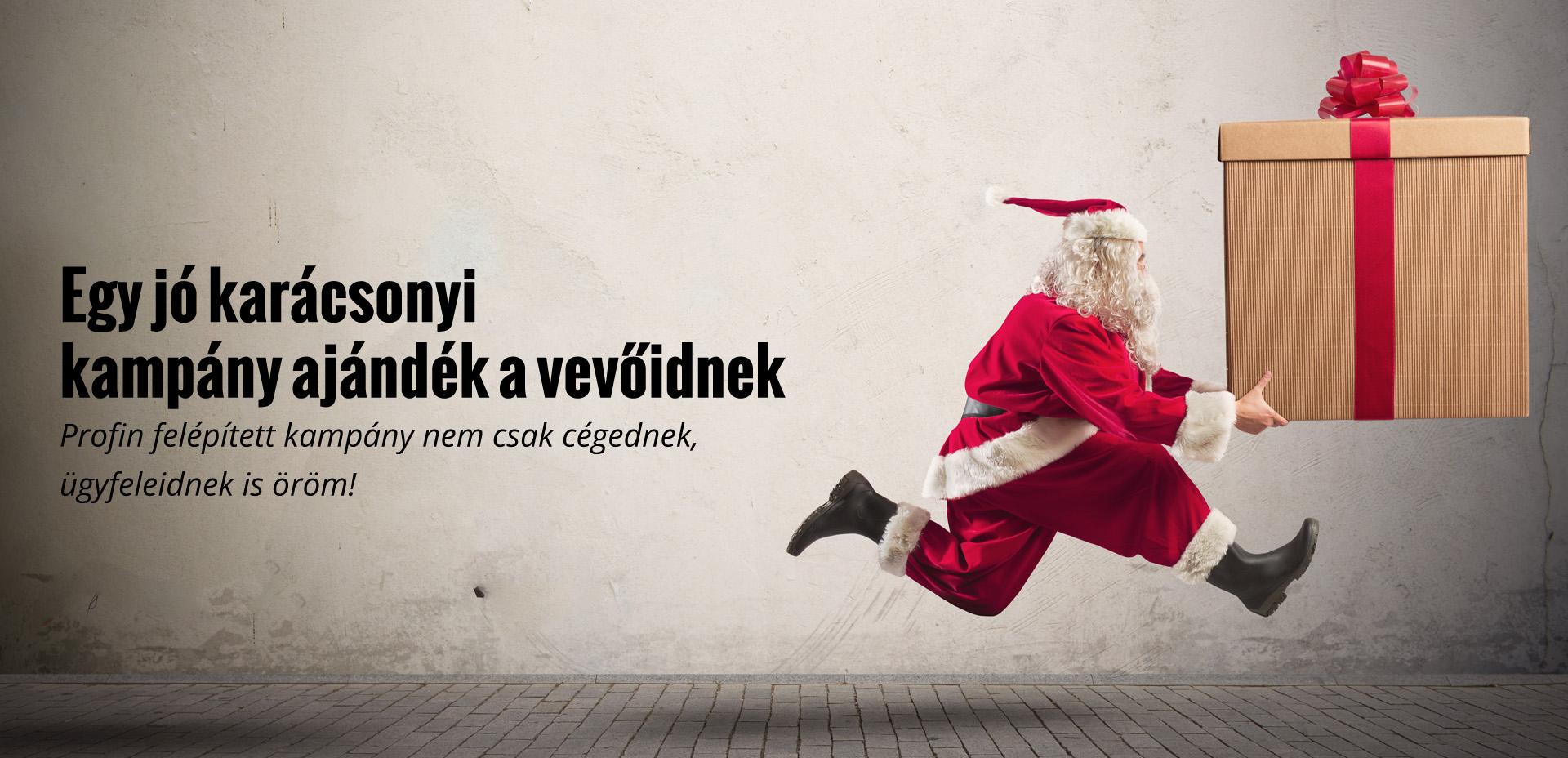 Egy jó karácsonyi kampány ajándék a vevőidnek is - Profin felépített kampány nem csak cégednek, ügyfeleidnek is öröm!